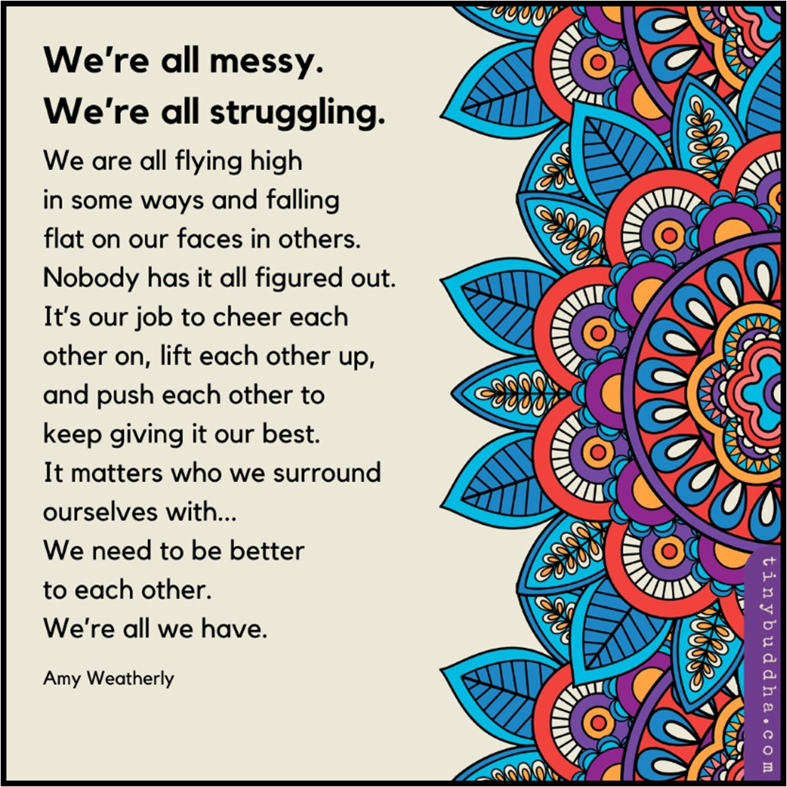 We're all messy. We're all struggling
